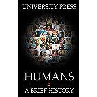 Humans: A Brief History