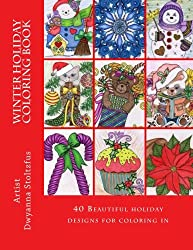 Winter Holiday Coloring Book: 40 beautiful holiday images for coloring in
