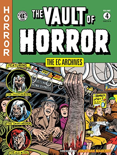 The EC Archives: Vault of Horror Volume -