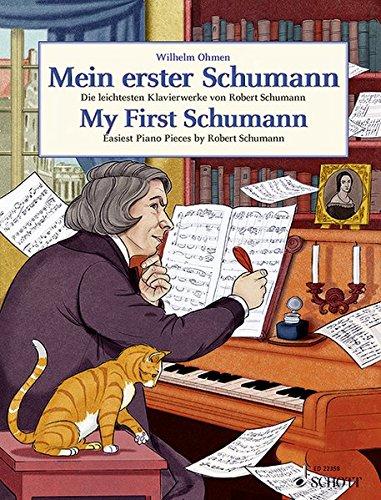 Mein erster Schumann: Die leichtesten Klavierwerke von Robert Schumann. Klavier. (Easy Composer Series) Musiknoten – 5. November 2015 Wilhelm Ohmen SCHOTT MUSIC GmbH & Co KG Mainz 3795744512
