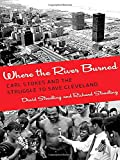 Where the River Burned: Carl Stokes and the Struggle to Save Cleveland