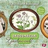 """""""Skogsnävan"""" av Karin Brunk Holmqvist"""