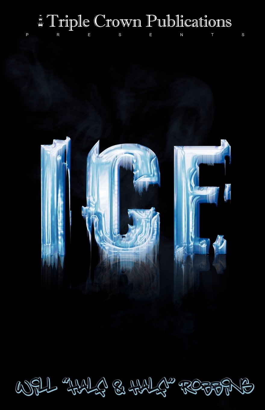 ICE: (Triple Crown Publications Presents): Will Robbins