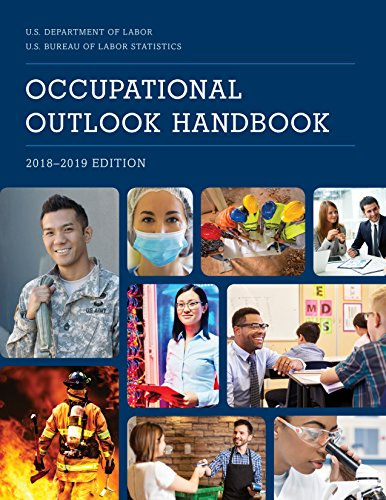 [B.O.O.K] Occupational Outlook Handbook, 2018-2019 (Occupational Outlook Handbook (Cloth-Bernan))<br />[P.D.F]