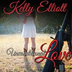 Unconditional Love | Kelly Elliott