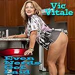 Even Nerds Get Laid   Vic Vitale