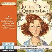 Juliet Dove, Queen of Love: A Magic Shop Book | Bruce Coville