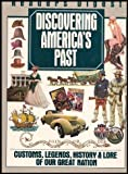 Discovering America's Past, Reader's Digest Editors, 0895775204