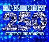 SUPER EUROBEAT VOL.250(CD3枚組)(初回盤)