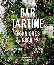 Bar Tartine: Techniques & Rec