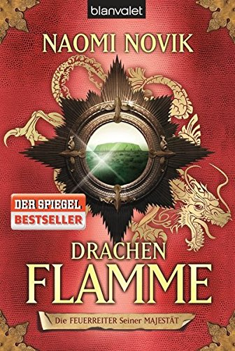 Drachenflamme: Roman (Feuerreiter-Serie, Band 6)