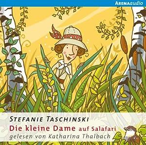 Die kleine Dame auf Salafari (Die kleine Dame 3) Hörbuch