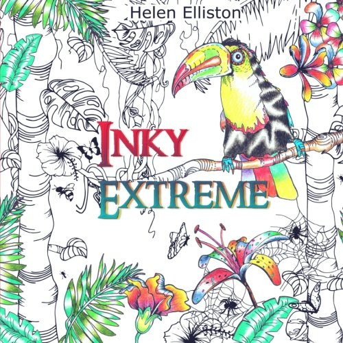 Inky Extreme: Weirdly wonderful colour therapy (Inky Colouring books) (Volume 5)