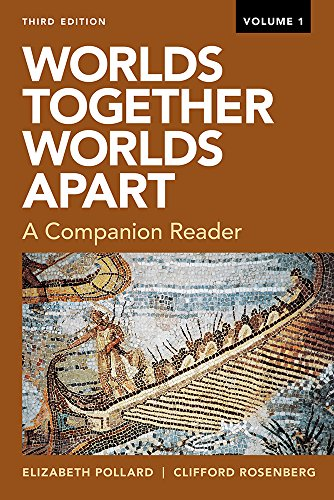 Worlds Together, Worlds Apart: A Companion Reader (Third)  (Vol. 1) (Worlds Together Worlds Apart A Companion Reader)