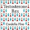 Testosterone Rex