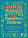 Hands-On Phonics Activities for Elementary Children, Karen Meyers Stangl, 0130320161