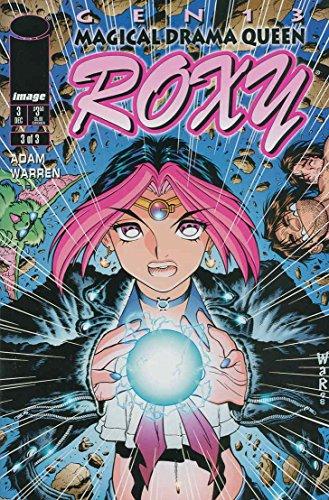 Gen13: Magical Drama Queen Roxy #3 VF/NM ; Image comic (Roxy Drama Queen)