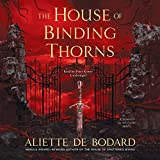 Bargain Audio Book - The House of Binding Thorns  A Dominion o