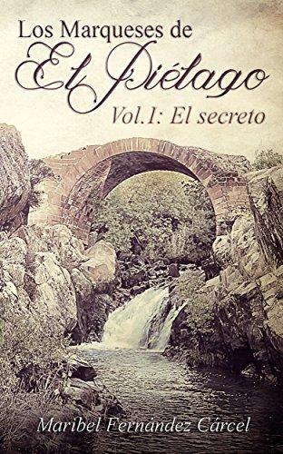 Los Marqueses de El Piélago: El secreto (Spanish Edition) by [Cárcel,
