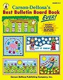 Best Carson-Dellosa Ever Books - Carson-Dellosa???s Best Bulletin Board Book Ever, Grades K Review