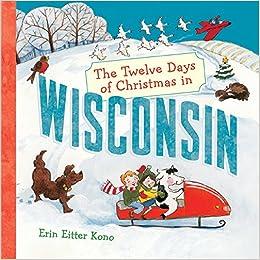 The Twelve Days Of Christmas In Wisconsin The Twelve Days Of