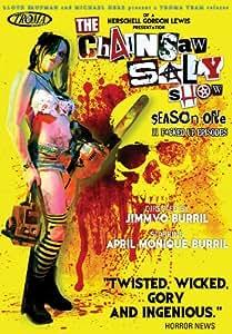 The Chainsaw Sally Show: Season 1