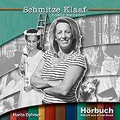 Schmitze Klaaf (Kölsch aus erster Hand) | Marita Dohmen