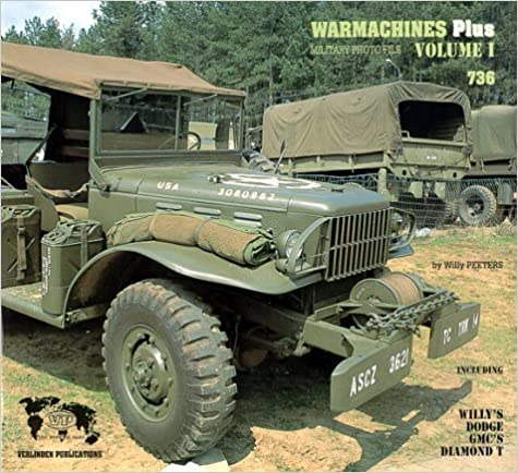 Book Warmachines PLUS Volume I - Willys, Dodge, GMC by Willy Peeters (1992-06-01)