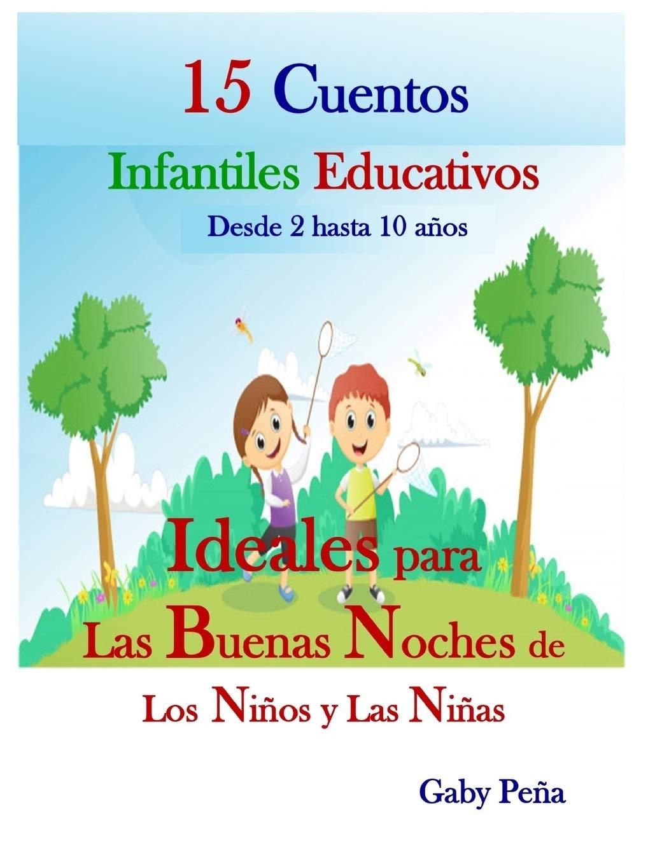 15 CUENTOS INFANTILES EDUCATIVOS Desde 2 hasta 10 años: IDEALES ...