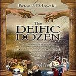 Deific Dozen | Brian Orlowski
