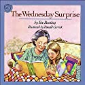 The Wednesday Surprise Audiobook by Eve Bunting