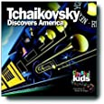 Tchaikovsky Discovers America