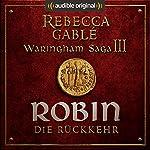 Robin - Die Rückkehr (Das Lächeln der Fortuna 3) | Rebecca Gablé