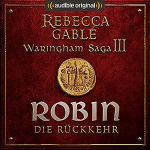 Robin - Die Rückkehr (Das Lächeln der Fortuna 3) Hörspiel