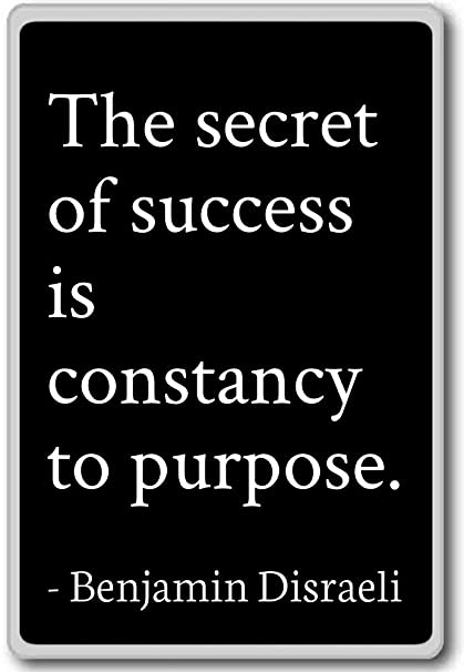 Amazoncom The Secret Of Success Is Constancy To Pur Benjamin
