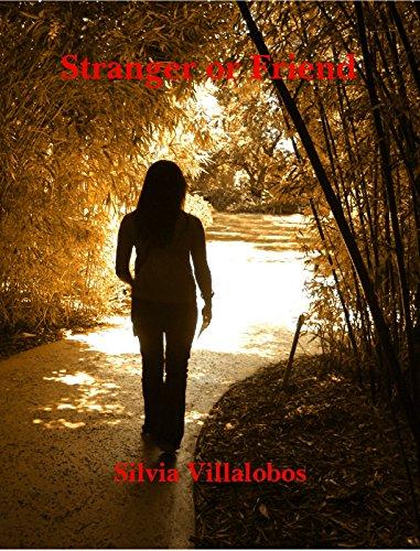 Stranger or Friend by [Villalobos, Silvia]