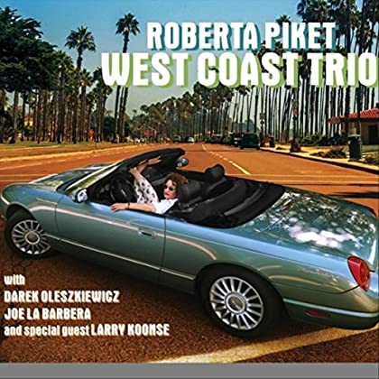 Roberta Piket - West Coast Trio