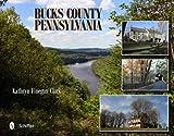 img - for Bucks County, Pennsylvania book / textbook / text book