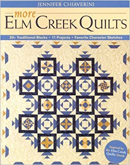Chimneys And Cornerstones Quilt Block Pattern.More Elm Creek Quilts 30 Traditional Blocks 11 Projects