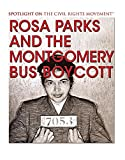 img - for Rosa Parks and the Montgomery Bus Boycott (Spotlight on the Civil Rights Movement) book / textbook / text book