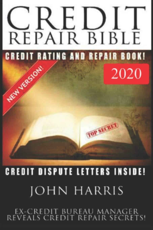 Credit Repair Bible John Harris 9781530126545 Amazon Com