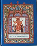 img - for The Path to Confession: A Book for Family Reading Presented to Orthodox Children book / textbook / text book