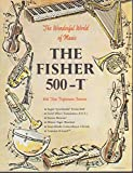 fisher stereo - The Fisher 500-T FM Stereo Receiver sales folder 1966