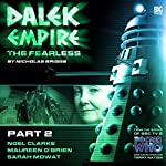 Dalek Empire 4.2 The Fearless Part 2 | Nicholas Briggs
