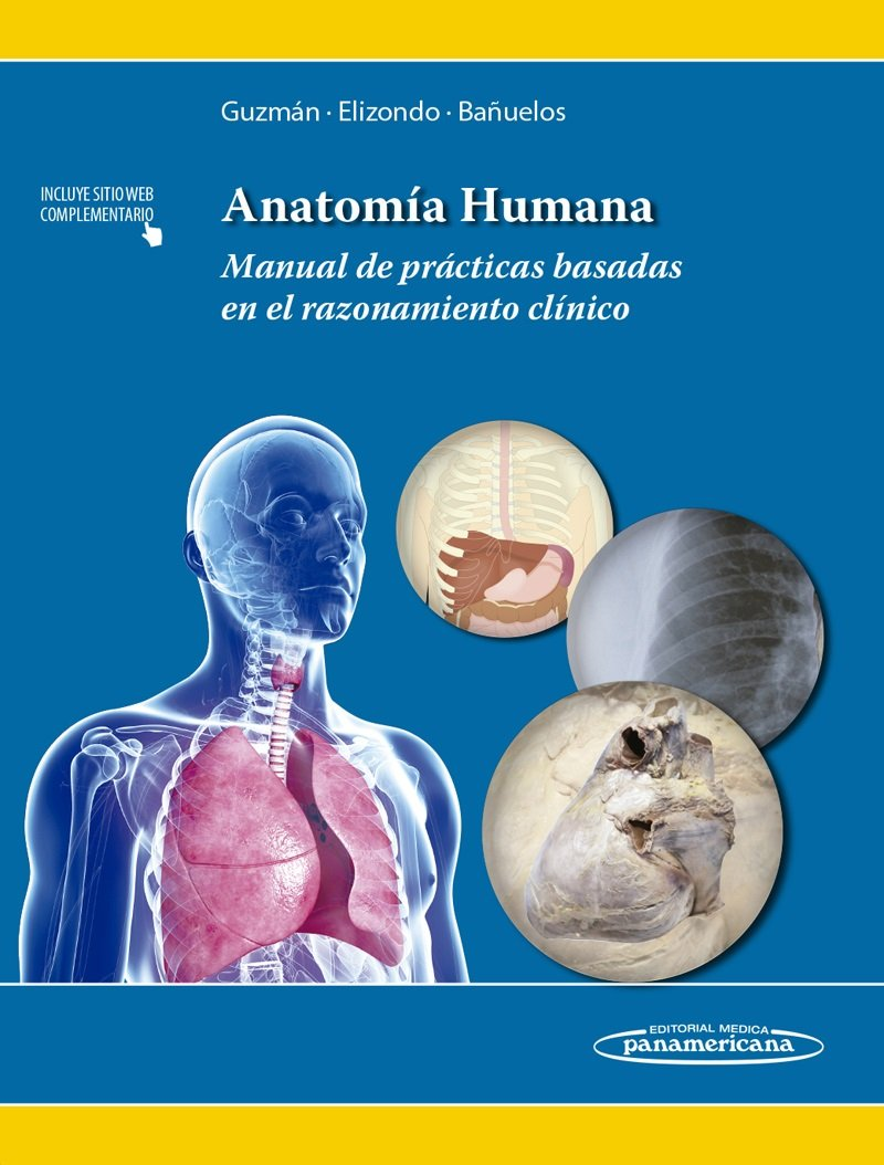 Anatomía humana: Manual de prácticas basadas en el razonamiento ...