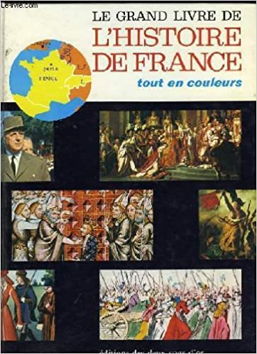Amazon Fr Le Grand Livre De L Histoire De France Tout En
