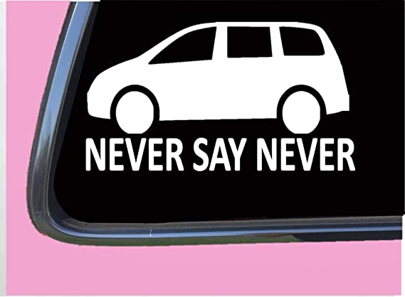 Never Say Never MiniVan TP 629 8
