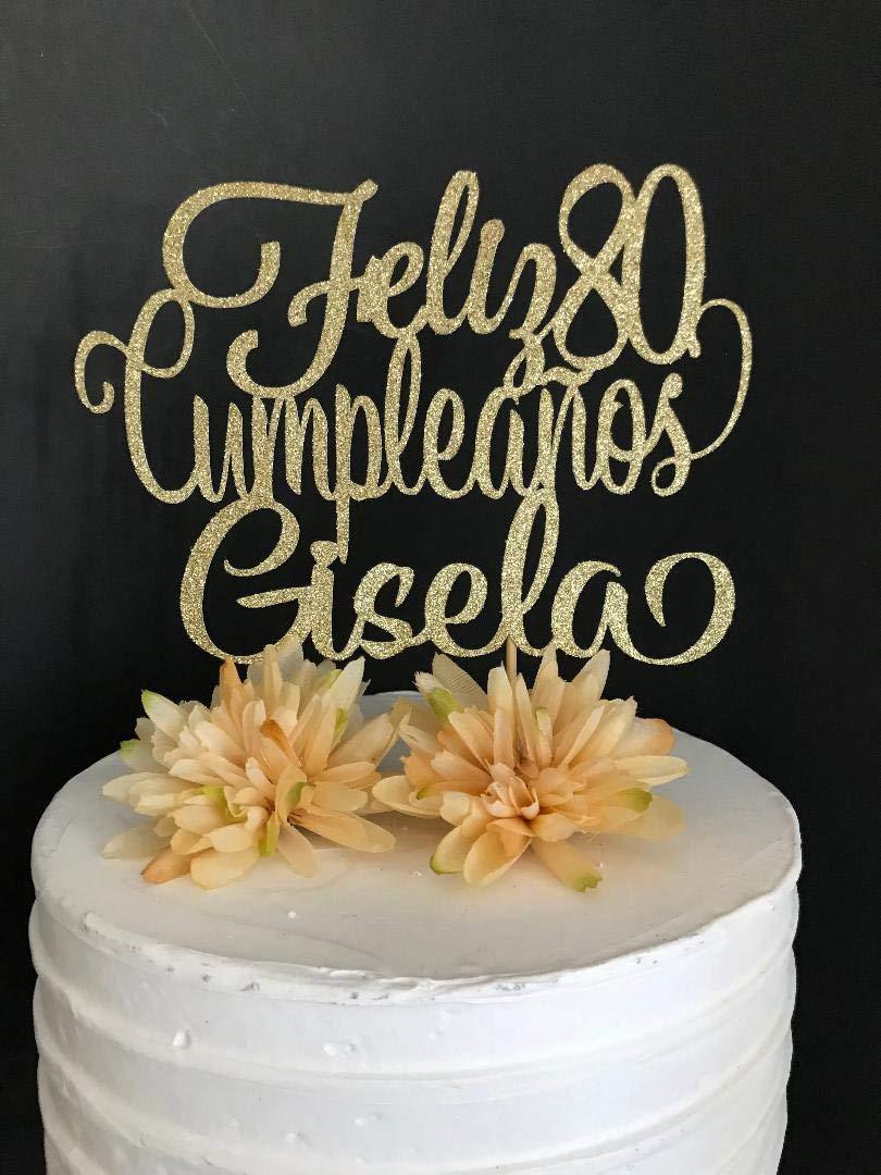 Any Name! Any Age! Feliz Cumpleanos Cake Topper Spanish ...