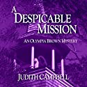 A Despicable Mission Audiobook by Judith Campbell Narrated by Christy Lynn