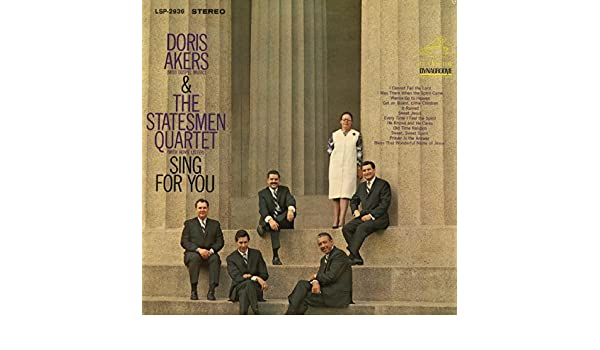Sing for You by Doris Akers and The Statesmen Quartet with Hovie ...